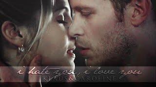 Klaus & Caroline   I hate you, I love you.