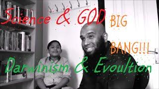 getlinkyoutube.com-KID On God & Science, Darwinism & Evolution, Big Bang Theory.