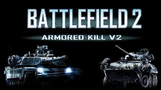 getlinkyoutube.com-Battlefield 2 : Armored Kill V2 / 60 FPS