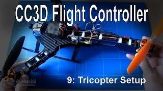 getlinkyoutube.com-(9/10) CC3D Flight Controller – Setup for a Tricopter