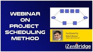 Webinar on Project Scheduling Methods - iZenBridge