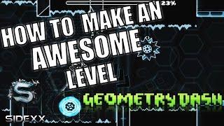 getlinkyoutube.com-How to make an awesome full level | Geometry Dash [2.01] - Sidexx