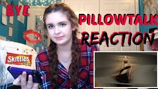 PILLOWTALK Reaction