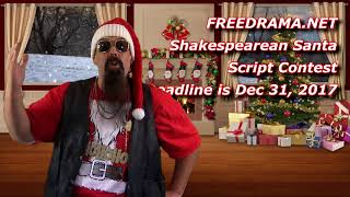 Acting Contest with Cash Prize! Shakespeare Santa and Rudolf too