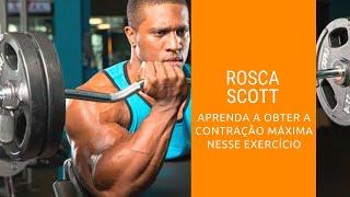 Rosca Scott - Aprenda As 3 Variações! -  Canal do Personal