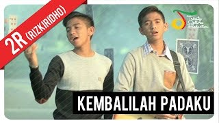 getlinkyoutube.com-RizkiRidho - Kembalilah Padaku | Official Video Klip