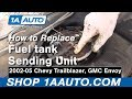 How To Install Replace Fuel Tank Sending Unit and Pump GMC Envoy Chevy Trailblazer