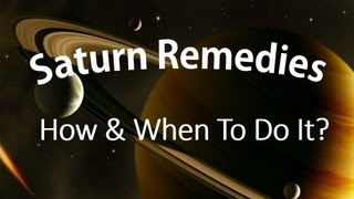 getlinkyoutube.com-Saturn Remedies: When and how to do it?