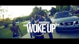 """getlinkyoutube.com-NOGOODHOOD """"WOKE UP"""" (SHOT BY @WHOISCOLTC)"""