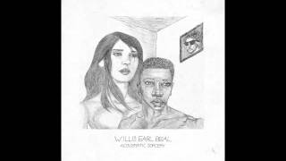 Willis Earl Beal - Take Me Away