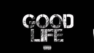getlinkyoutube.com-Selfmade Bobbo- Good Life Ft. Selfmade Marco