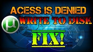 getlinkyoutube.com-Utorrent Write To Disk Problem How To Fix [Torrent Error Acess is Denied]