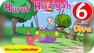 Huruf Hijaiyah bersama Diva (full version) | part 6 | - Kastari Animation Official