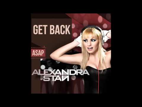 Alexandra Stan - Get Back (ASAP) [HQ Fun Radio Exclu Ver.]