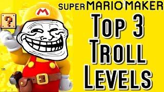 getlinkyoutube.com-Super Mario Maker TOP 3 TROLL LEVELS (Wii U)
