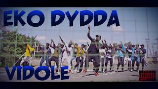 Eko Dydda - Vidole (Official Lyric Video)