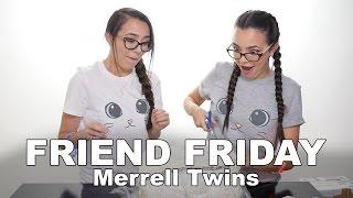 getlinkyoutube.com-FRIEND FRIDAY - Merrell Twins