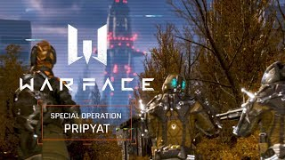 Warface - Special Operation Pripyat