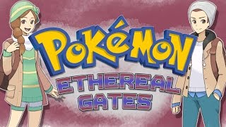 getlinkyoutube.com-Fangame of the Week: Pokemon Ethereal Gates