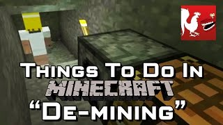 Things to Do In Minecraft – De-mining
