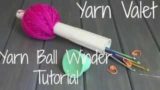 getlinkyoutube.com-Yarn Valet - Yarn Ball Winder Tutorial