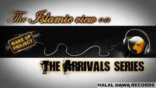 getlinkyoutube.com-Islamic view on The Arrivals series 1/5