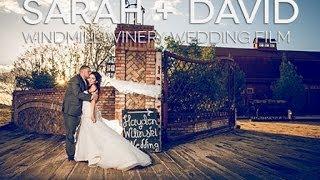 Sarah + David Windmill Winery