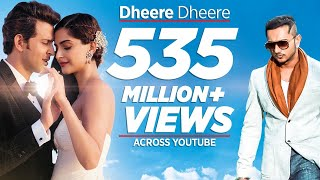 Dheere Dheere Se Meri Zindagi Video Song (OFFICIAL) Hrithik Roshan, Sonam Kapoor | Yo Yo Honey Singh