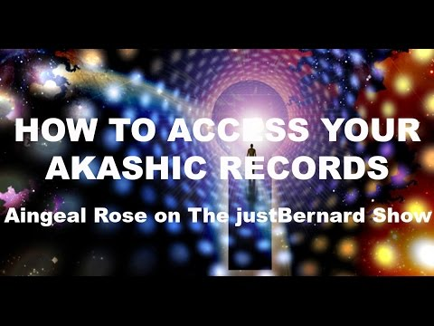 How To Access Your Akashic Records - Aingeal Rose on TJBS