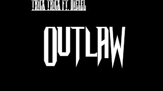 Trick Trick ft. Diezel - Outlaw