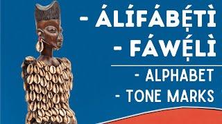 getlinkyoutube.com-The Yoruba Language Alphabets & Tone Marks (Álífábẹ́ẹ́tì àti Àmì Yorùbá)
