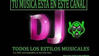 getlinkyoutube.com-DJ MIX Musica BOLICHEROS 90 enganchados