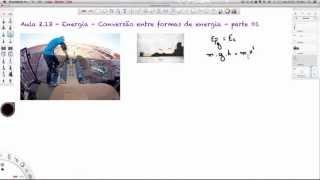 getlinkyoutube.com-Aula 2.13 - Energia - Conversão entre formas de energia - parte 1 [HD]