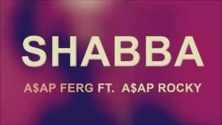 A$AP Ferg - Shabba (Lyrics)
