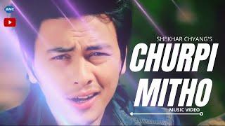 getlinkyoutube.com-Chhurpi Mito || SHEKHAR  CHYANG Ft.paul shah || new song || official video HD