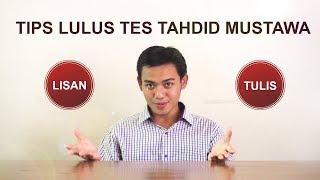 TIPS LULUS TES UJIAN TAHDID MUSTAWA DENGAN LEVEL TINGGI | BEGINI CARANYA