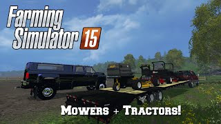 getlinkyoutube.com-Farming Simulator 2015: Mod Spotlight #65: Mowers + Tractors!