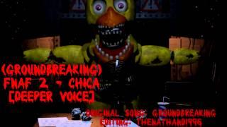 getlinkyoutube.com-(Groundbreaking) FNaF 2 - Chica [Deeper Voice]