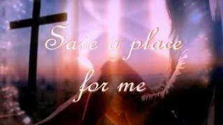 Save-A-Place-For-Me-by-Matthew-West width=