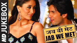 getlinkyoutube.com-OFFICIAL: 'Jab we Met' FULL VIDEO SONGS JUKEBOX | Mauja Hi Mauja | T-Series