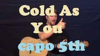 Cold As You (Taylor Swift) Easy Strum Guitar Lesson How to Play Cold As You Tutorial