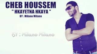 getlinkyoutube.com-Cheb Houssem Hkayetna Hkaya Officiel Clip HD