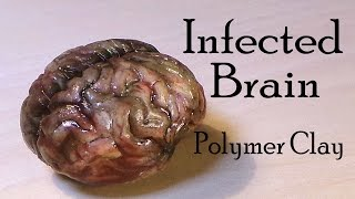 Halloween; Brain Polymer Clay Tutorial (Infected / Zombie Inspired)