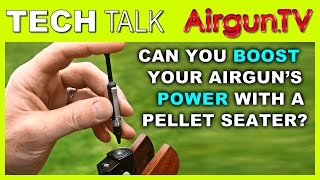 getlinkyoutube.com-PELLET SEATING - boost performance of .177 & .22 air rifles?