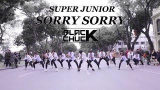 [KPOP IN PUBLIC CHALLENGE] Super Junior (슈퍼주니어) - Sorry Sorry DANCE COVER by BLACKCHUCK from Vietnam