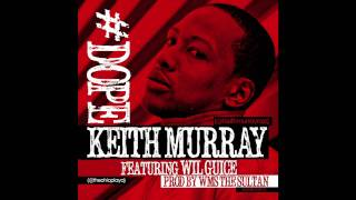 Keith Murray - Dope