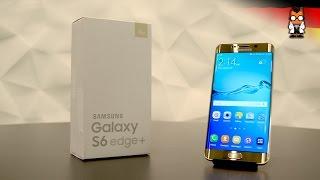 getlinkyoutube.com-Samsung Galaxy S6 Edge+ Unboxing und Kurztest [Deutsch - German]