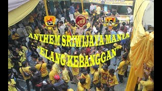 Anthem Sriwijaya Mania