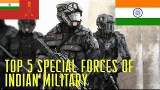 Top 5 Secret Indian Military Special Forces 2017