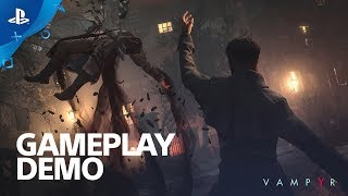 Vampyr - 10 Minutes of Gameplay